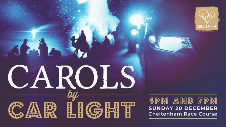 4pm - Love Cheltenham present 'Carols by Car-Light' at Cheltenham Racecourse